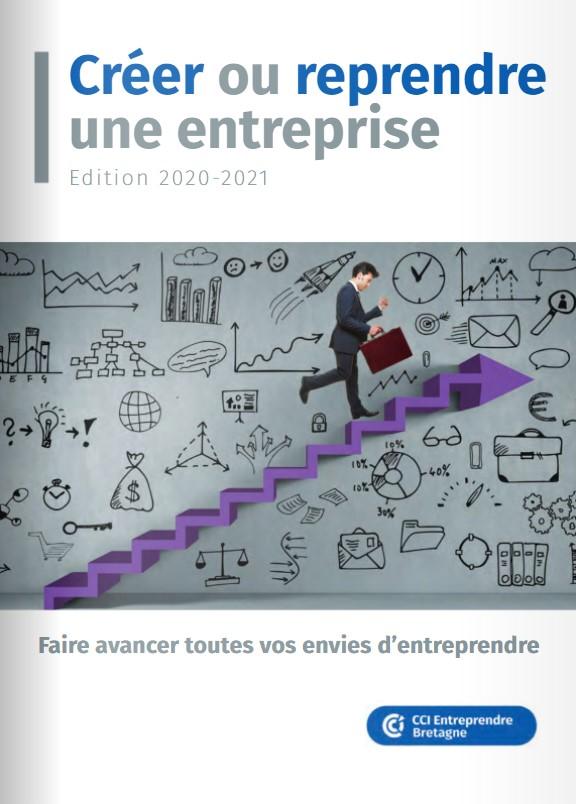 """Guide """"Créer ou reprendre une entreprise"""" Edition 2019-2020"""