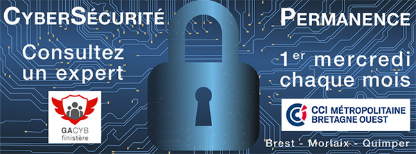 Cybersécurité : consultez un expert ! Permanence le 1er mercredi de chaque mois à Brest, Morlaix et Quimper