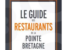 Guide 2017 des restaurants de la Pointe Bretagne