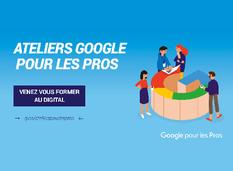 Ateliers Google pour les Pros