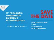 2ème rencontre commande publique et entreprises : le 13 février 2020 à Brest