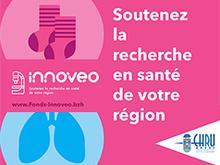 Soutenez la recherche en santé de votre région avec le fonds Innoveo