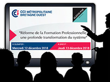 Réforme de la formation profesionnelle : conférences à la CCIMBO Quimper et Brest