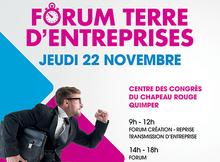 Forum Terre d'entreprises 2018 : jeudi 22 novembre à Quimper