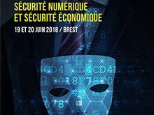 Sécurité numérique et sécurité économique : les 19 et 20 juin 2018 à Brest